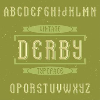 더비라는 이름의 빈티지 라벨 글꼴.