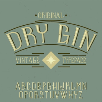 Vintage label font named dry gin. good to use in any creative labels.