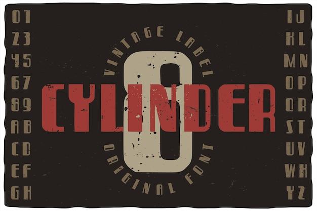 Eight cylinder라는 빈티지 라벨 글꼴. 포스터, 티셔츠, 로고, 라벨 등과 같은 디자인을위한 문자와 숫자가있는 복고풍 서체