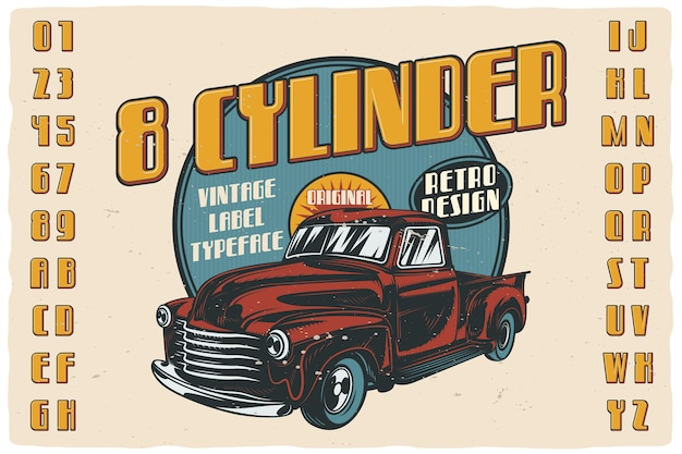 Vintage label font named eight cylinder. retro typeface with letters and numbers