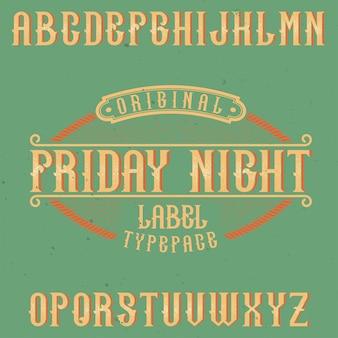 Carattere di etichetta vintage denominato friday night