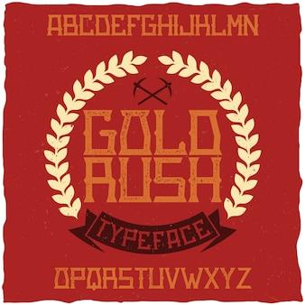 Gold rush라는 빈티지 라벨 글꼴. 모든 창의적인 라벨에 사용하기 좋습니다.