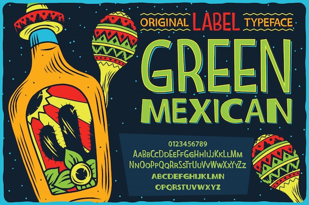 Vintage label font named green mexican.