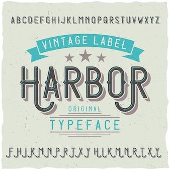 Harbour라는 빈티지 라벨 글꼴. 모든 창의적인 라벨에 사용하기 좋습니다.