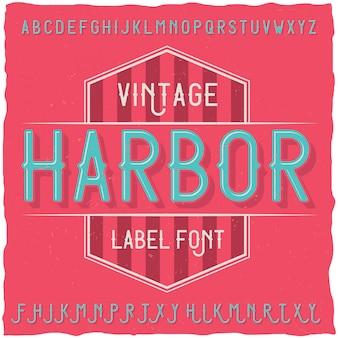 Harbourという名前のヴィンテージラベルフォント。クリエイティブラベルでの使用に適しています。