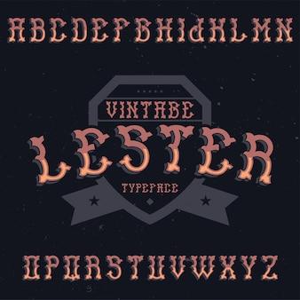 Lester라는 빈티지 라벨 글꼴. 모든 창의적인 라벨에 사용하기 좋습니다.