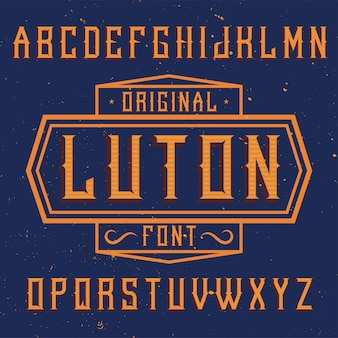 Vintage label font named luton. good to use in any creative labels.