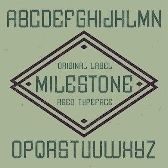Milestone이라는 빈티지 라벨 글꼴