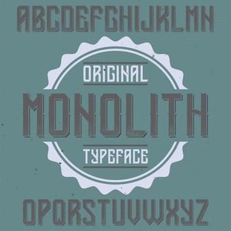 Carattere di etichetta vintage denominato monolith