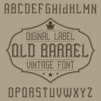 Vintage label font named old barrel. good to use in any creative labels.
