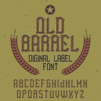 Carattere di etichetta vintage denominato old barrel.
