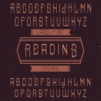 Carattere di etichetta vintage denominato reading. buono da usare in qualsiasi etichetta creativa.