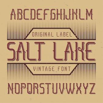 솔트 레이크라는 이름의 빈티지 라벨 글꼴. 모든 창의적인 라벨에 사용하기 좋습니다.