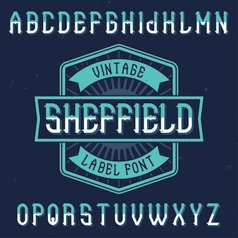 Carattere di etichetta vintage denominato sheffield. buono da usare in qualsiasi etichetta creativa.
