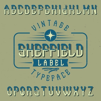 Vintage label font named sheffield. good to use in any creative labels.