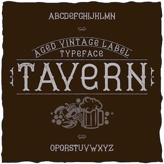 Tavernという名前のヴィンテージラベルフォント。アルコール飲料のレトロなデザインのラベルで使用するのに適しています。