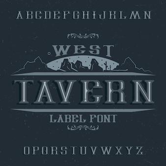 Carattere di etichetta vintage denominato taverna.