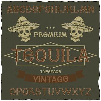 テキーラというヴィンテージラベルフォント。アルコール飲料のレトロなデザインのラベルで使用するのに適しています。