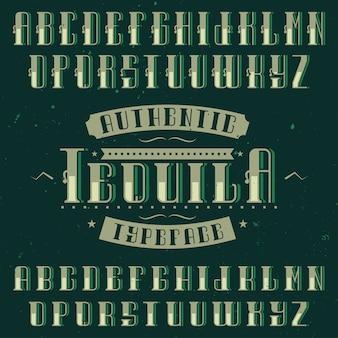 Tequila라는 빈티지 라벨 글꼴. 알코올 음료의 복고풍 디자인 라벨에 사용하기에 좋습니다.
