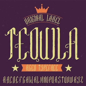 Vintage label font named tequila. good to use in any retro design labels of alcohol drinks.