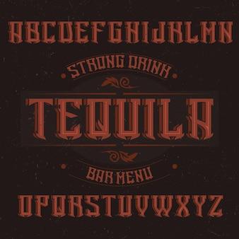 Vintage label font named tequila.