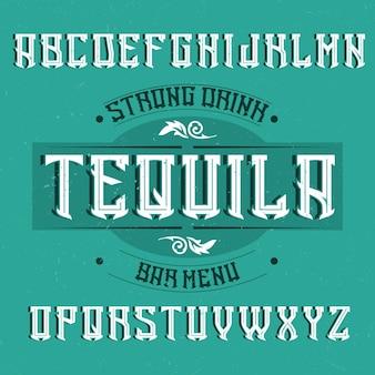 테킬라라는 빈티지 라벨 글꼴.