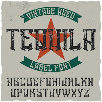 Vintage label font named tequila