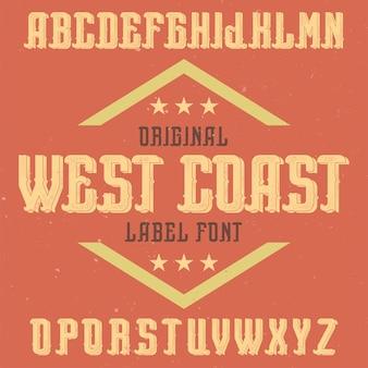 West coast라는 빈티지 라벨 글꼴