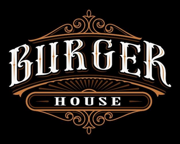 Винтажная этикетка бургера. надпись общественного питания на темном фоне. все объекты находятся в отдельных группах.
