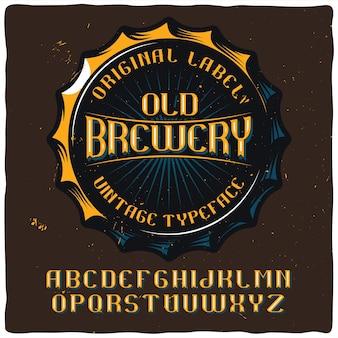Carattere tipografico di etichetta vintage chiamato