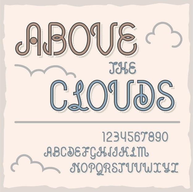 「abovetheclouds」という名前のビンテージラベル書体。
