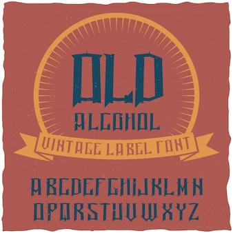 Alcoholという名前のヴィンテージラベルタイプフェース。ヴィンテージのラベルやロゴに使用するのに適したフォント。