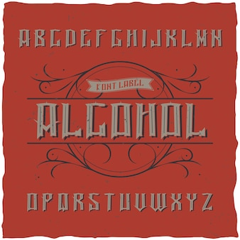 Vintage label typeface named alcohol