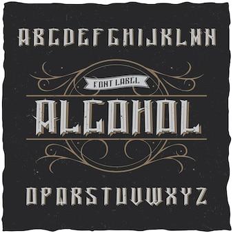 Винтажная этикетка с шрифтом под названием alcohol.