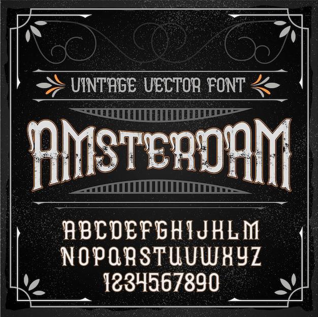 「アムステルダム」という名前のヴィンテージラベル書体。