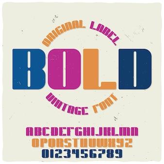 「bold」という名前のビンテージラベル書体。