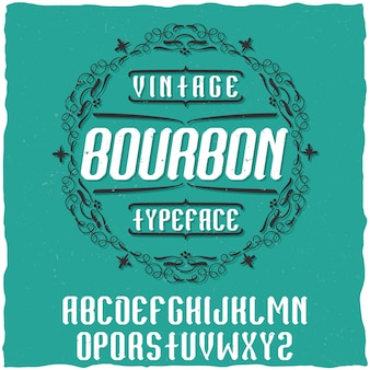 バーボンという名前のヴィンテージラベル書体。ヴィンテージのラベルやロゴに使用するのに適したフォント。