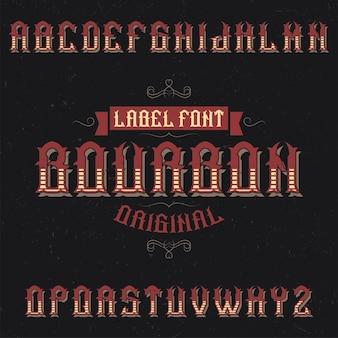 Carattere tipografico etichetta vintage denominato bourbon.