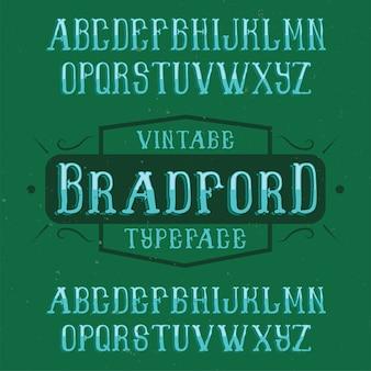 Carattere tipografico di etichetta vintage denominato bradford.