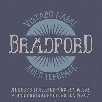 Vintage label typeface named bradford.