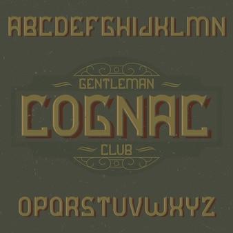 Cognac이라는 빈티지 라벨 서체.
