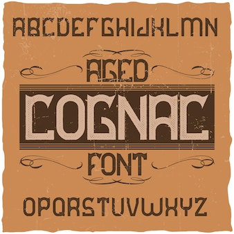 Vintage label typeface named cognac