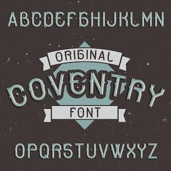 Carattere tipografico di etichetta vintage denominato coventry.