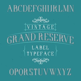 Vintage label typeface named grand reserve. Free Vector