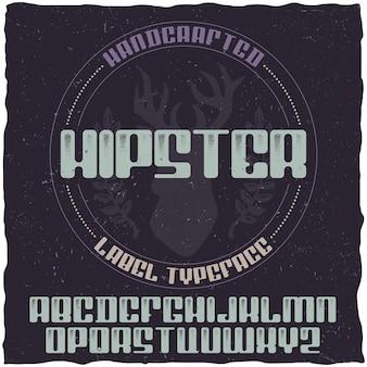 Vintage label typeface named hipster.