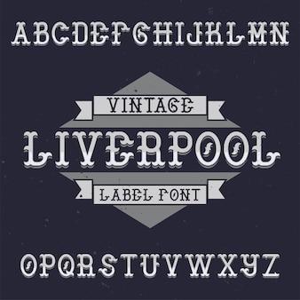 Винтажный шрифт этикетки с названием ливерпуль.