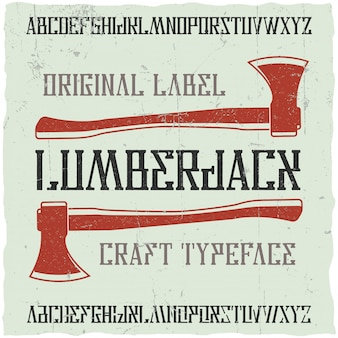 Lumberjackという名前のヴィンテージラベルタイプフェース。ヴィンテージのラベルやロゴに使用するのに適したフォント。