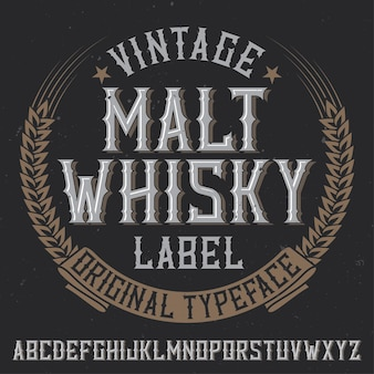 Vintage label typeface named malt whiskey. good font to use in any vintage labels or logo.