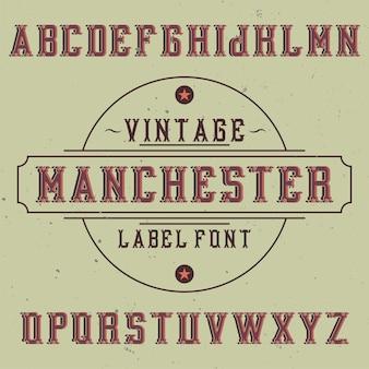 Carattere tipografico etichetta vintage denominato manchester.
