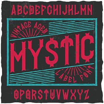 Mysticという名前のビンテージラベル書体。ヴィンテージのラベルやロゴに使用するのに適したフォント。